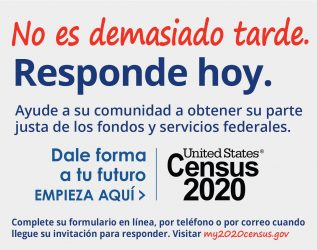 Its not too late, respond today. Help your community get federal funding and services in Spanish.